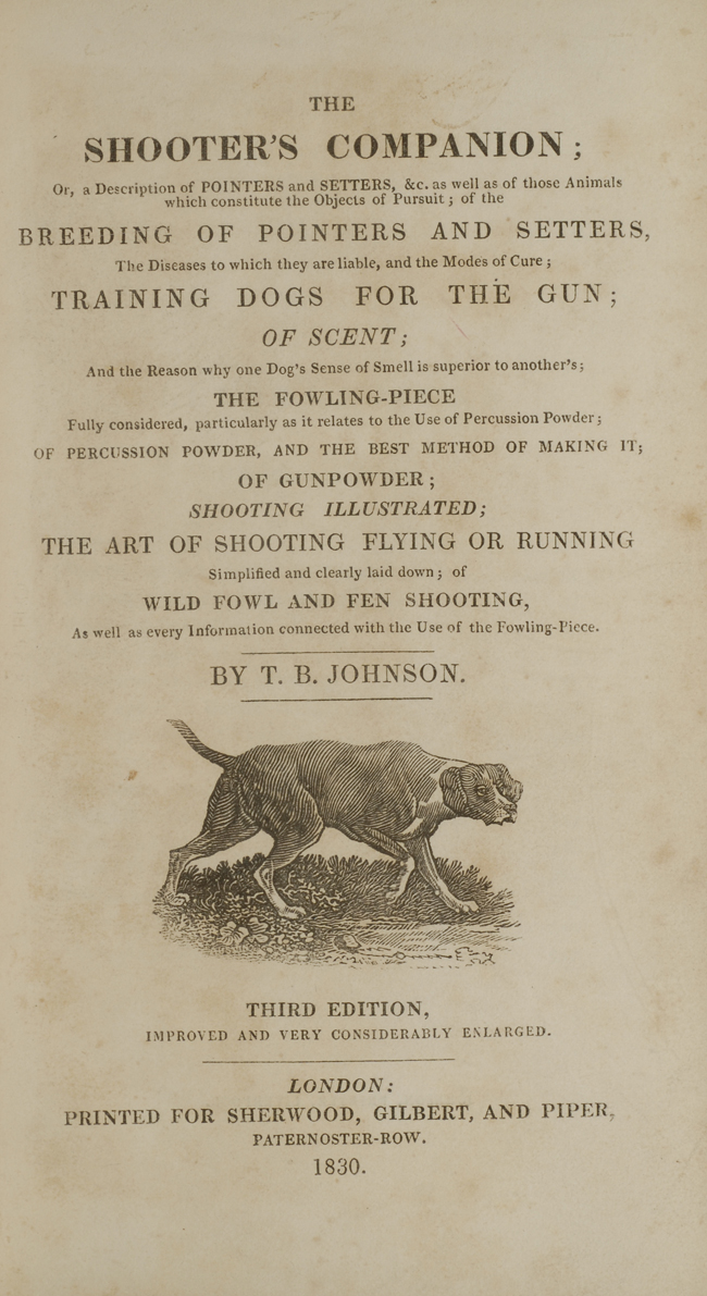 JOHNSON, THOMAS BURGELAND; LANDSEER, SIR EDWIN; LANDSEER, THOMAS - Shooter's Companion, the