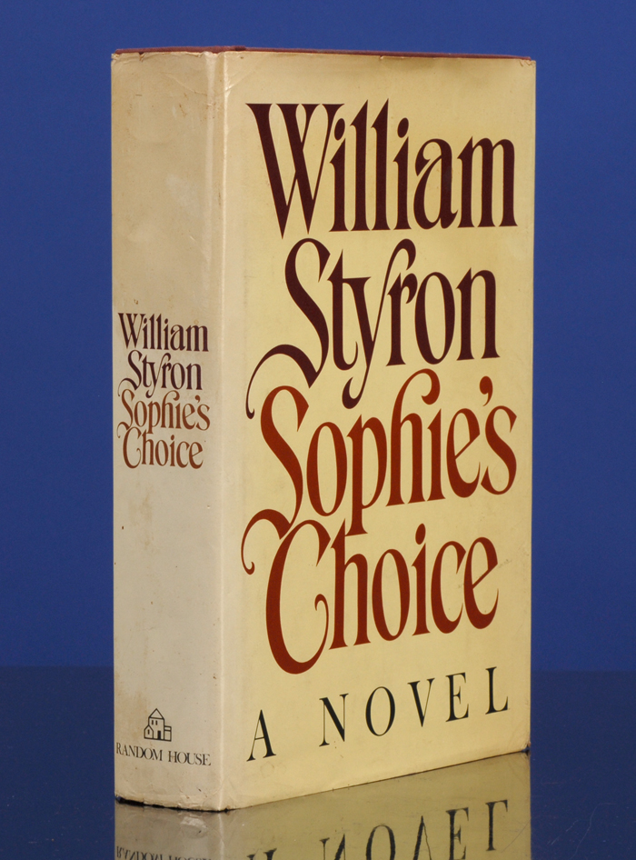 STYRON, WILLIAM - Sophie's Choice