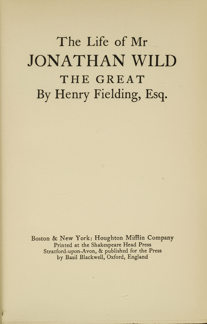 jonathan wild henry fielding essay Henry fielding's technique of satire in jonathan wild - analyzed with the help of book iv, chapter xiii and the function of the heartfree subplot - ma tanja wittrien - essay - english language and literature studies - literature - publish your bachelor's or master's thesis, dissertation, term paper or essay.