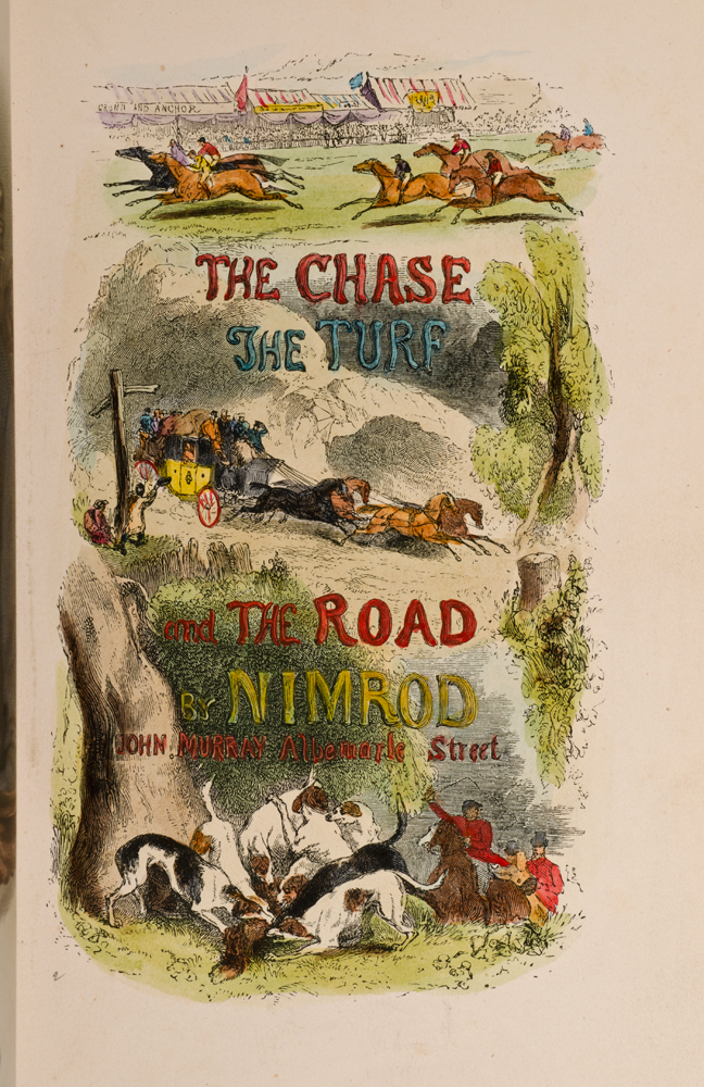 [ALKEN, HENRY, ILLUSTRATOR]; NIMROD; APPERLEY, CHARLES J. - Chace, the Turf, the Road, the