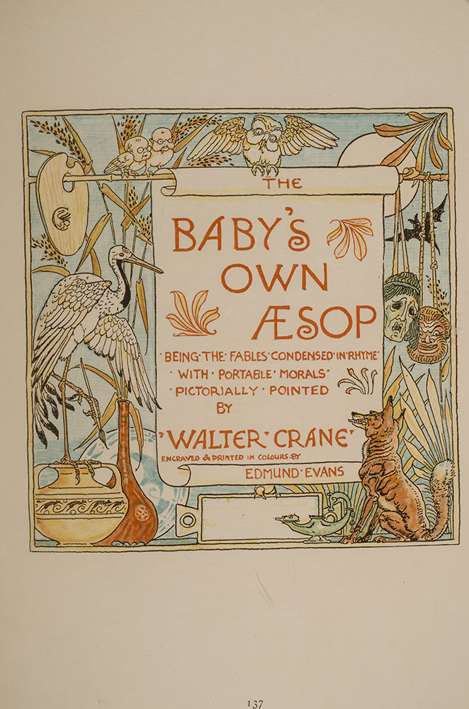 CRANE, WALTER, ILLUSTRATOR - Triplets: Comprising the Baby's Opera, the Baby's Bouquet, and the Baby's Own ÆSop