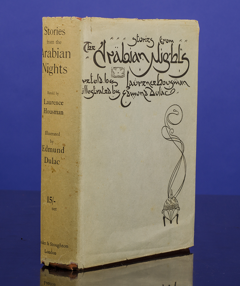 DULAC, EDMUND, ILLUSTRATOR; HOUSMAN, LAURENCE; ARABIAN NIGHTS - Stories from the Arabian Nights