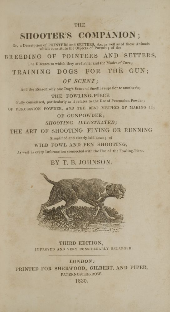 Shooter's Companion, The. Thomas Burgeland JOHNSON, Sir Edwin Landseer, Thomas Landseer.