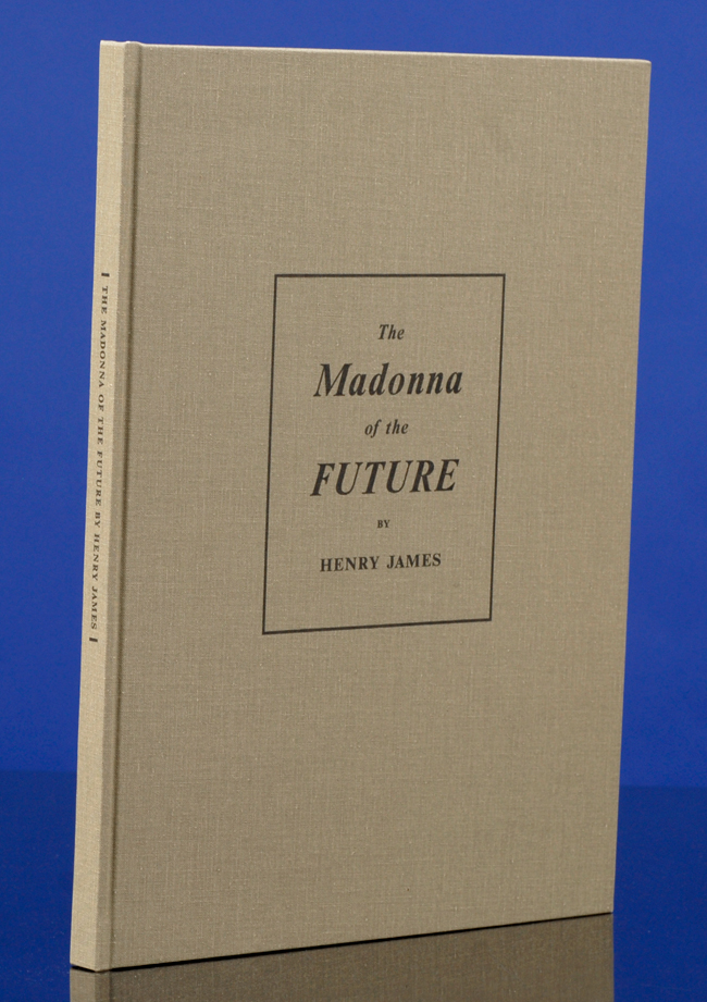 The Madonna of the Future. ARION PRESS, Henry JAMES, Jim DINE, photographer.