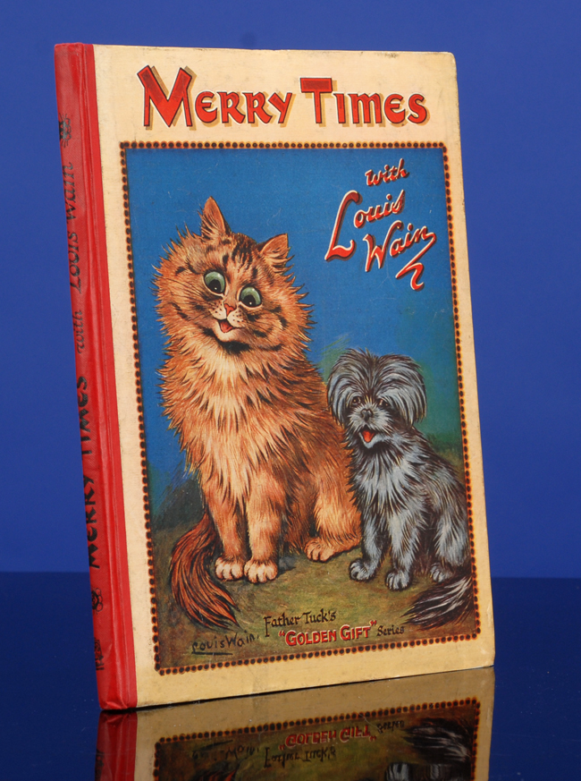 Merry Times. Louis WAIN, illustrator, Dorothy BLACK, Grace C. FLOYD, Norman GALE.