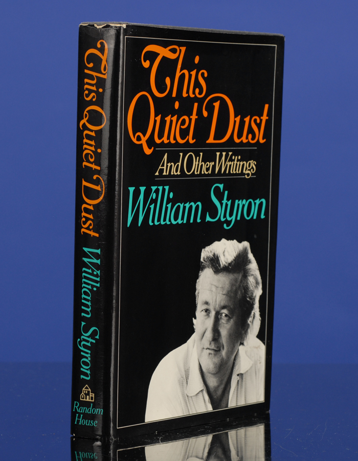 This Quiet Dust. William STYRON.