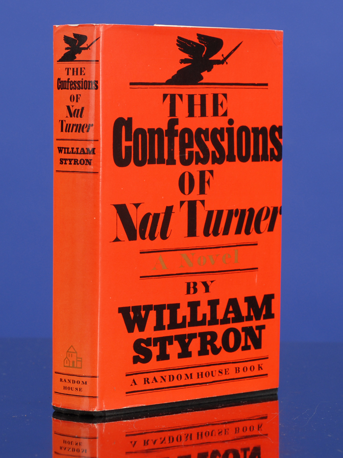 Confessions of Nat Turner, The. William STYRON.