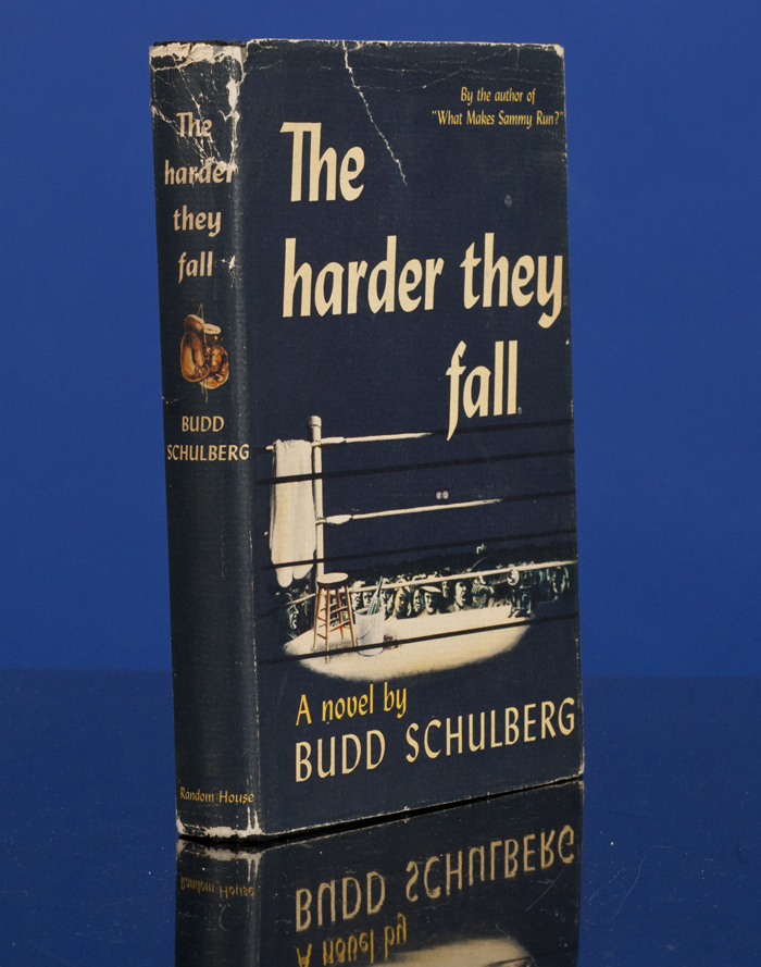 Harder They Fall, The. Bud SCHULBERG.