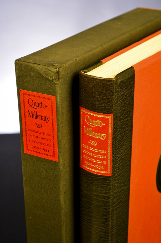 Quarto-Millenary. LIMITED EDITIONS CLUB, BIBLIOGRAPHY.