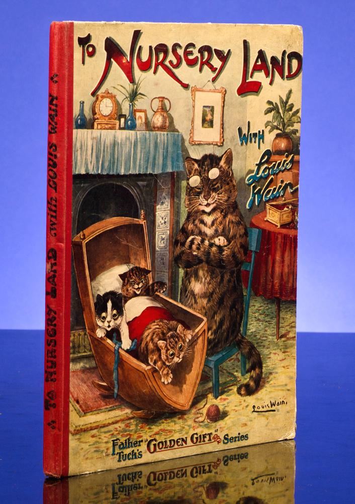 To Nursery Land with Louis Wain. Louis WAIN, illustrator, Clifton BINGHAM, Edric VREDENBURG.
