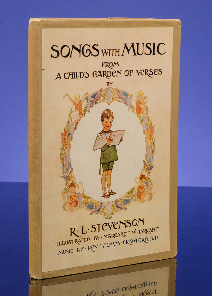 Songs With Music. Margaret W. TARRANT, illustrator, Robert Louis STEVENSON, Thomas CRAWFORD.