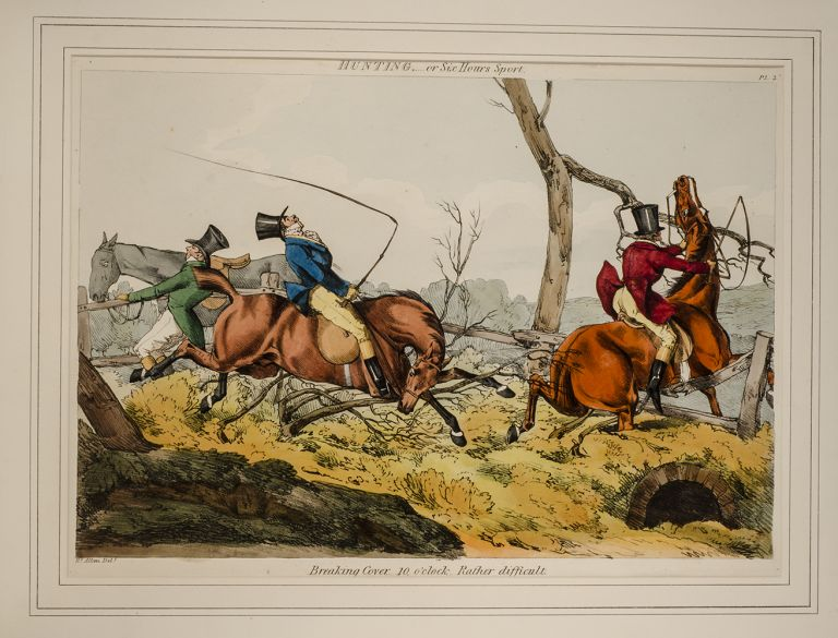 Hunting or Six Hour's Sport by Three Real Good Ones from the East End. Henry ALKEN.