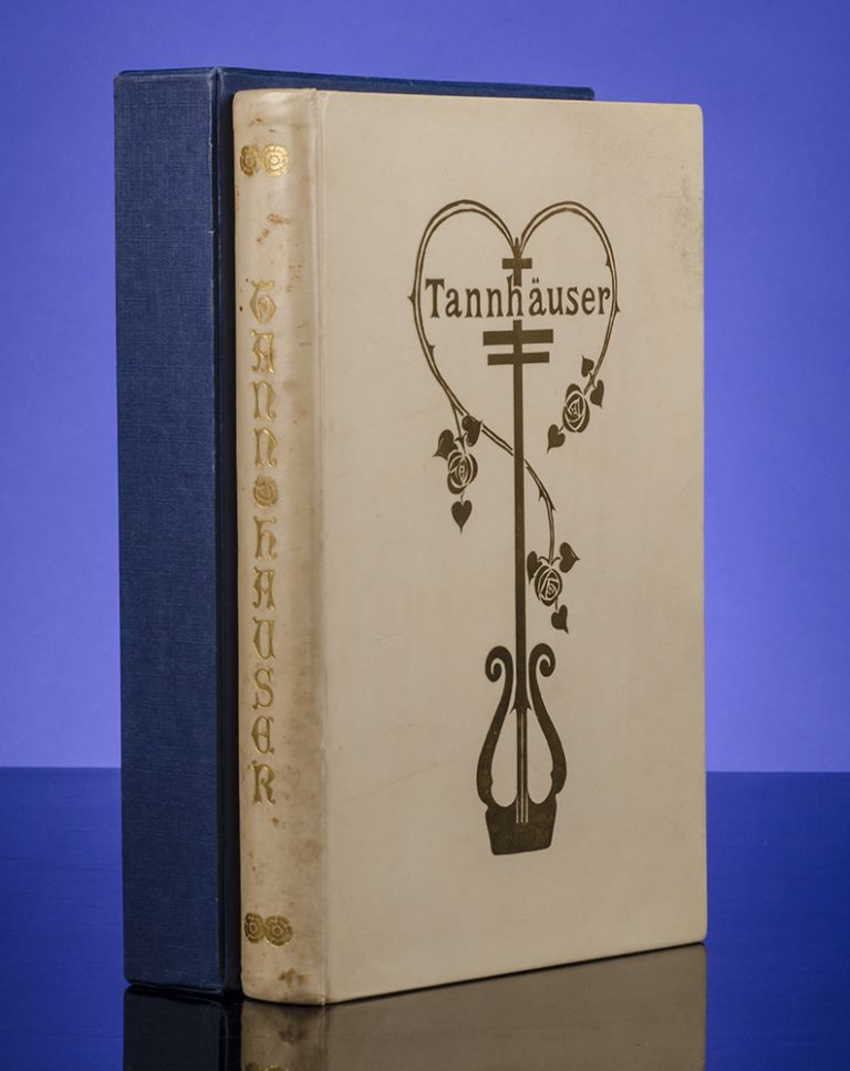 Tannhauser. Willy POGANY, T. W. ROLLESTON, Richard WAGNER.
