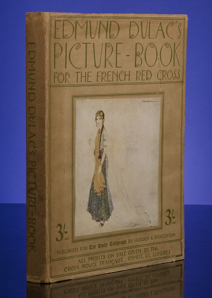 Edmund Dulac's Picture-Book for the French Red Cross. Edmund DULAC, illustrator.