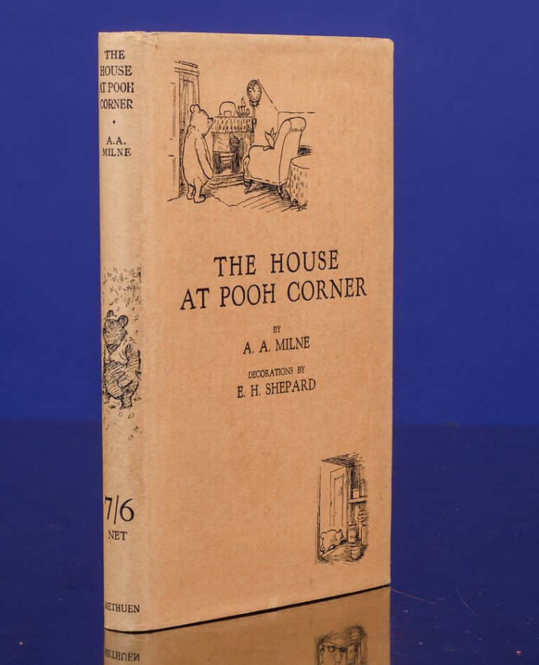 The House at Pooh Corner. A. A. MILNE, Ernest H. SHEPARD, illustrator.