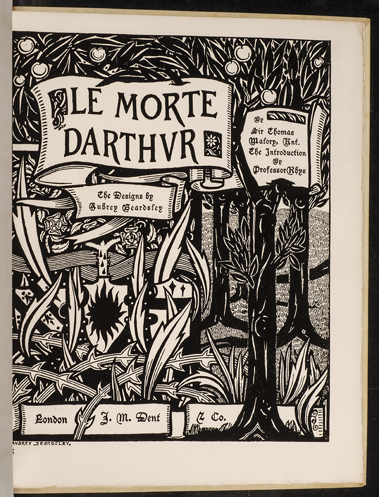 Reproductions of Eleven Designs Omitted from the First Edition of Le Morte Darthur. Aubrey BEARDSLEY, Sir Thomas MALORY, Aymer VALLANCE, foreword.