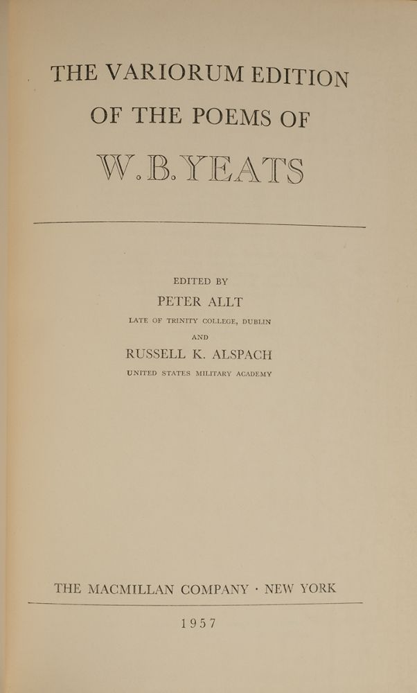 Variorum Edition of the Poems of W.B. Yeats, The. William Butler YEATS.
