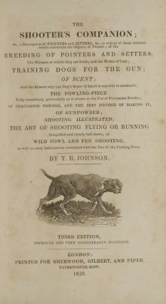 Shooter's Companion, The. Thomas Burgeland JOHNSON, Sir Edwin Landseer, Thomas Landseer