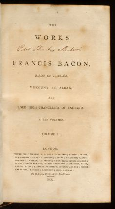 Works of Francis Bacon, Baron of Verulam, Viscount St. Alban, and Lord High Chancellor of England, The