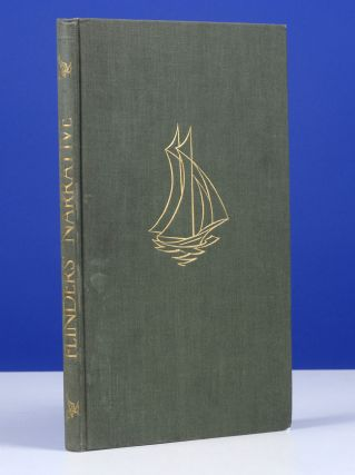 Matthew Flinders' Narrative of His Voyage in the Schooner Francis: 1798. GOLDEN COCKEREL PRESS, Matthew Flinders, John Buckland Wright, Geoffrey Rawson.