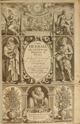 Herball or Generall Historie of Plantes, The. John GERARD
