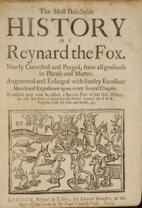 Most Delectable History of Reynard the Fox, The
