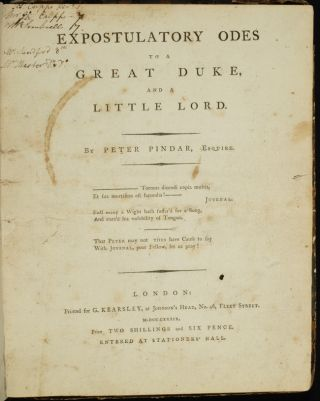 Expostulatory Odes to a Great Duke, and a Little Lord. John WOLCOT, Peter Pindar
