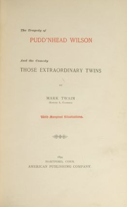 Tragedy of Pudd'nhead Wilson, The. And the Comedy Those Extraordinary Twins