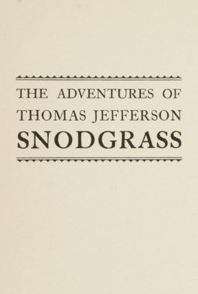 Adventures Of Thomas Jefferson Snodgrass, The