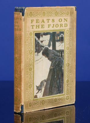 Feats on the Fiord. Arthur RACKHAM, illustrator, Harriet MARTINEAU, W. Cubitt COOKE.