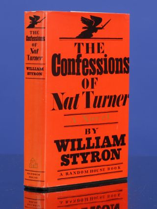 Confessions of Nat Turner, The. William STYRON