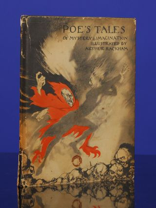 Tales of Mystery and Imagination by Edgar Allan Poe. Arthur RACKHAM, illustrator, Edgar Allan POE.