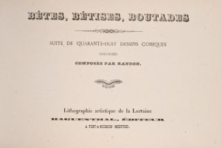 Betes, Betises, Boutades