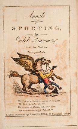 Annals of Sporting, The. Thomas ROWLANDSON, Caleb QUIZEM, George Moutard WOODWARD, Henry BUNBURY