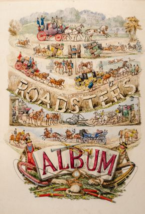 Roadsters' Album, The. Henry ALKEN, Charles B. NEWHOUSE.