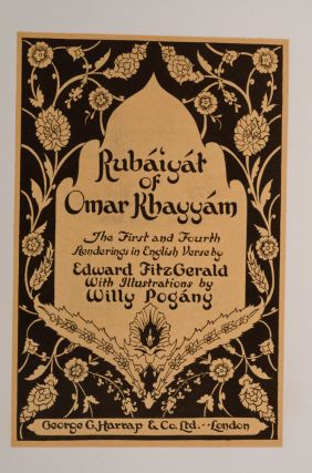 Rubaiyat of Omar Khayyam. Willy POGANY, Edward FITZGERALD.