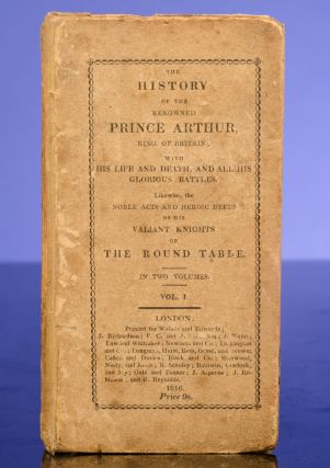 History of the Renowned Prince Arthur, King of Britain, The