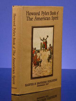 Howard Pyle's Book of The American Spirit. Howard PYLE, illustrator, Merle JOHNSON.