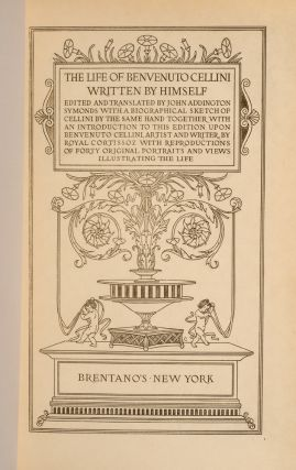 Life of Benvenuto Cellini written by himself, The