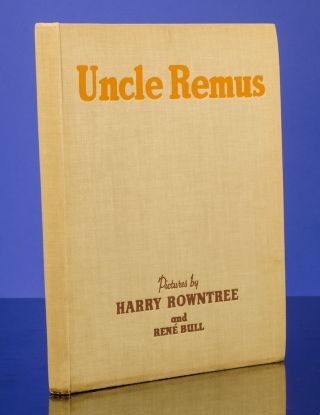 Uncle Remus or The Story of Mr. Fox and Brer Rabbit