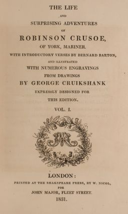 Life and Surprising Adventures of Robinson Crusoe, of York, Mariner, The.