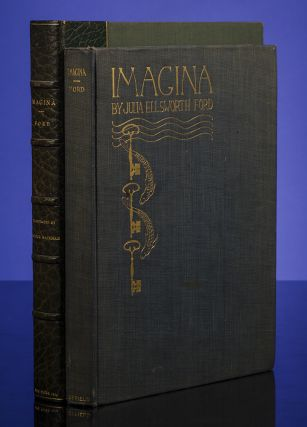 Imagina. Arthur RACKHAM, illustrator, Julia Ellsworth Ford, Lauren Ford.
