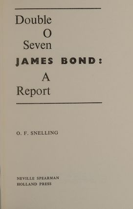 Double O Seven James Bond: A Report