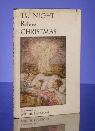 Night Before Christmas, The. Arthur RACKHAM, illustrator, Clement C. MOORE.