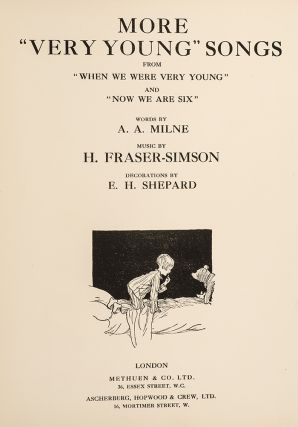 "More ""Very Young"" Songs. A. A. MILNE, E. H. SHEPARD, H. FRASER-SIMSON."