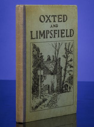 Oxted, Limpsfield and Neighbourhood. Arthur RACKHAM, illustrator, Lewis G. FRY.