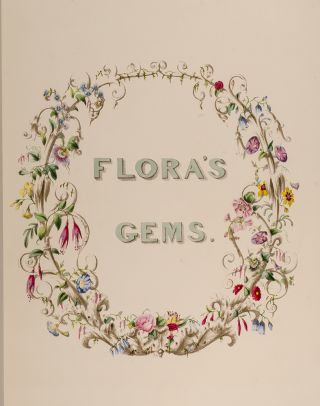 Flora's Gems: or, The Treasures of the Parterre