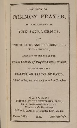 The Book of Common Prayer, and Administration of the Sacraments, and Other Rites and Ceremonies of the Church,