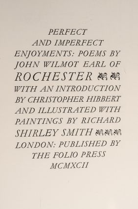 Perfect and Imperfect Enjoyments: Poems by John Wilmot Earl of Rochester. John. Earl of Rochester WILMOT, FOLIO PRESS.