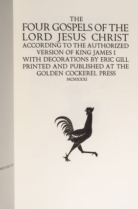 [Reproduction of the Golden Cockerel Press edition of] The Four Gospels of the Lord Jesus Christ